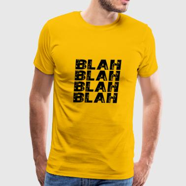 GIFT - BLAH BLAH BLACK - Men's Premium T-Shirt