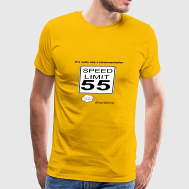 Is the speed limit really 55? - Men's Premium T-Shirt