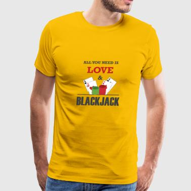 ALL YOU NEED IS LOVE & BLACK JACK GIFT - Men's Premium T-Shirt