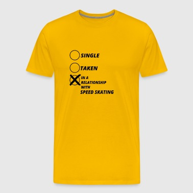 relationship single taken SPEED SKATING - Men's Premium T-Shirt