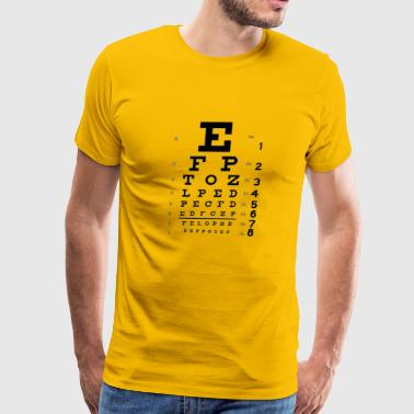 Eye CHART ...can you see me now - Men's Premium T-Shirt