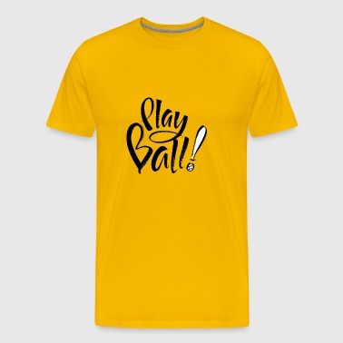 Play Ball - Men's Premium T-Shirt