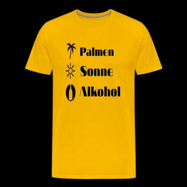 Palmen, Sun and Alcohol - Men's Premium T-Shirt