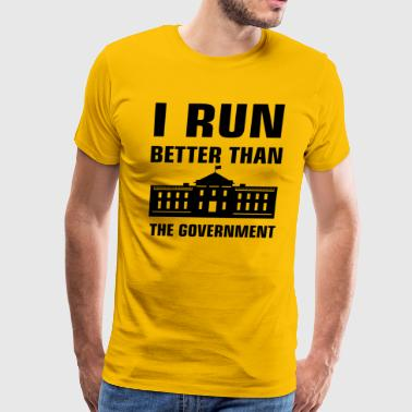 Run better than the Government - Men's Premium T-Shirt