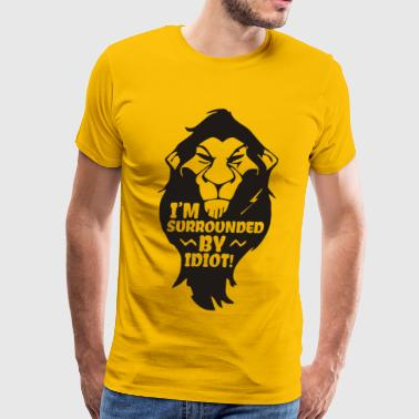 I m Surrounded by idiots Funny Cute Animal - Men's Premium T-Shirt