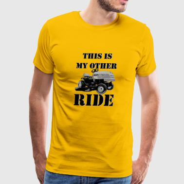 This Is My Other Ride - Men's Premium T-Shirt