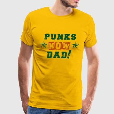 VATERBIER Father's Day Gift, Punks now Dad - Men's Premium T-Shirt