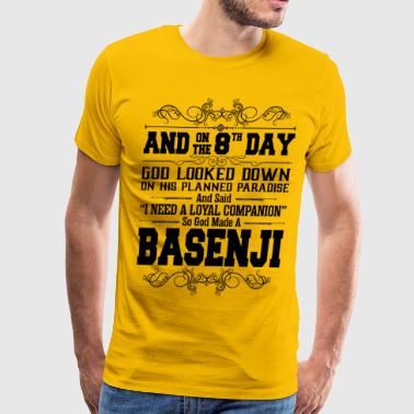 And On The 8th Day God Look Down So God Made A Bas - Men's Premium T-Shirt