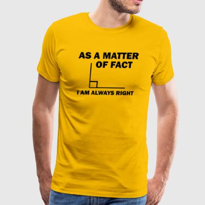 As a matter of Fact - Men's Premium T-Shirt