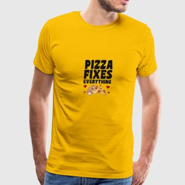 Pizza Fixes Everything - Men's Premium T-Shirt