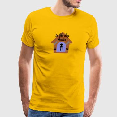 in the dog house - Men's Premium T-Shirt