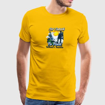 Get Outside To Find Whats Inside - Men's Premium T-Shirt