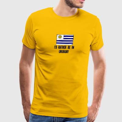 I'd Rather Be In Uruguay - Men's Premium T-Shirt