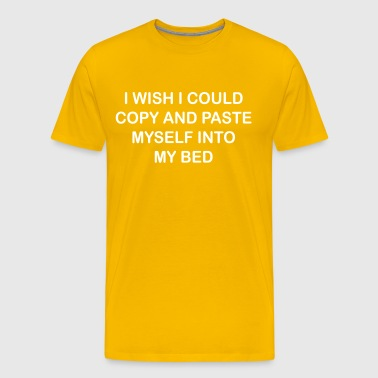I wish i could copy and paste myself - Men's Premium T-Shirt