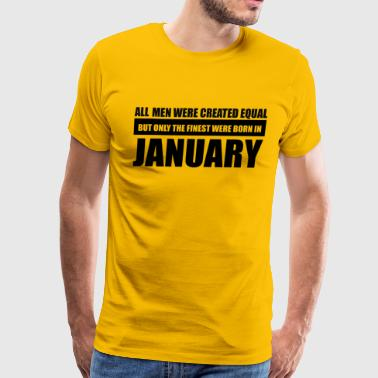 All men were created equal January designs - Men's Premium T-Shirt