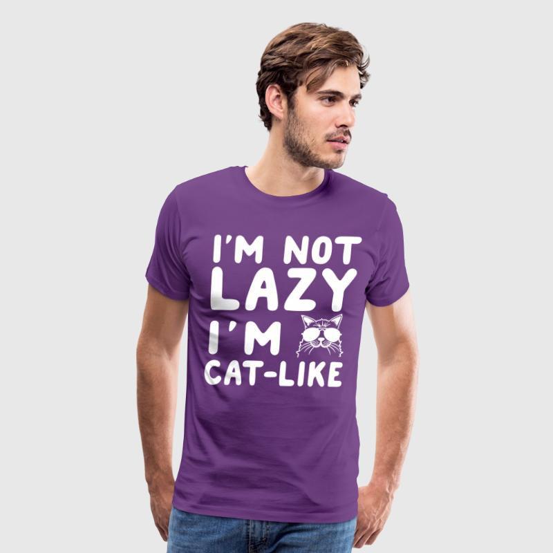 I'm not lazy I'm cat-like - Men's Premium T-Shirt
