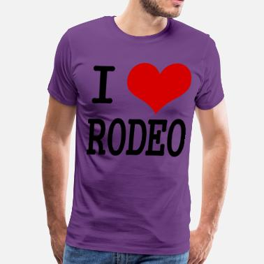 Love Rodeo I love rodeo - Men's Premium T-Shirt