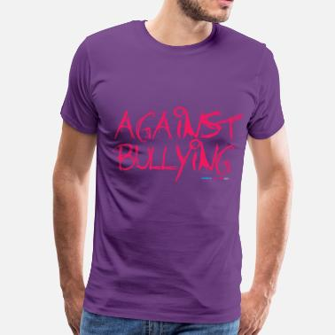 Support Anti Bullying Against Bullying - Men's Premium T-Shirt