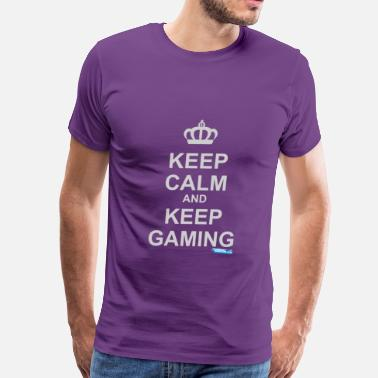 Keep Calm And Game On Keep Calm And Keep Gaming - Men's Premium T-Shirt