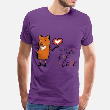 with all fox love - Men's Premium T-Shirt