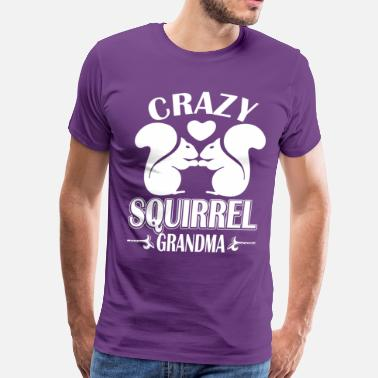 Crazy Squirrel Crazy Squirrel Grandma - Men's Premium T-Shirt