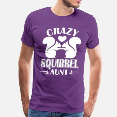 Crazy Aunt Crazy Squirrel Aunt - Men's Premium T-Shirt