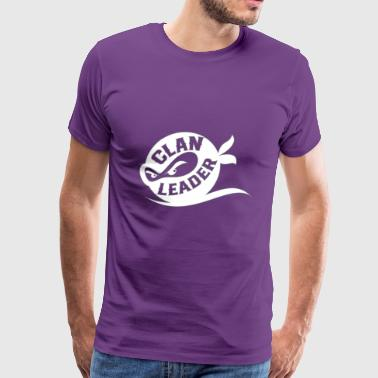 Funny Leader - Clan Ruler - Role Model Humor - Men's Premium T-Shirt