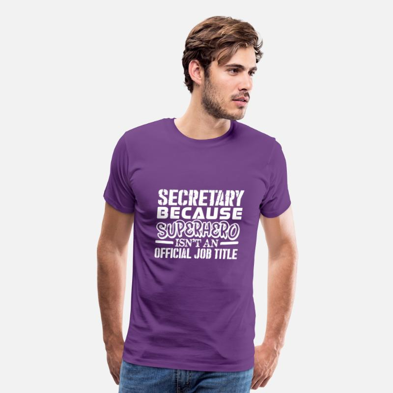 Superhero T-Shirts - Secretary Because Superhero Official Job Title - Men's Premium T-Shirt purple