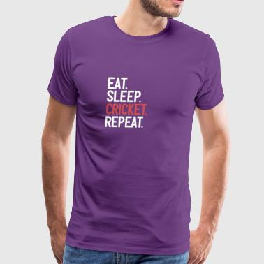 Cricket Eat Sleep Repeat - Men's Premium T-Shirt