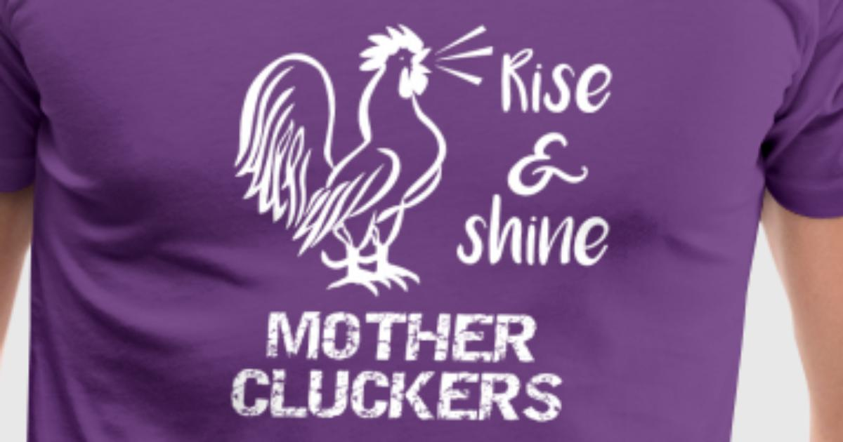 28be5020 Chicken Mother Cluckers Funny Chicken Gift by stacyanne324 | Spreadshirt
