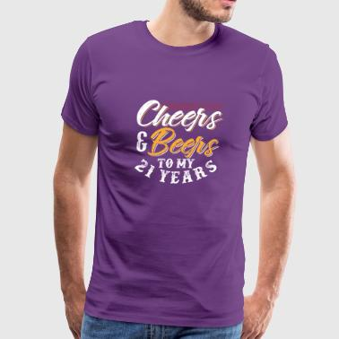 Celebrating 21 Years Cheers And Beers To My 21 Years - Men's Premium T-Shirt