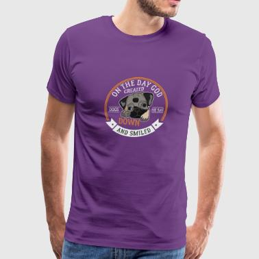 On The Day God Created Dogs He Sat Down And Smiled - Men's Premium T-Shirt