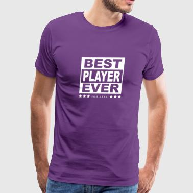 Best Player Ever Tshirt For Players - Men's Premium T-Shirt