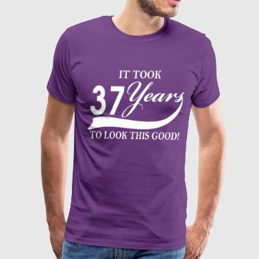 It took 37 years to look this good - Men's Premium T-Shirt