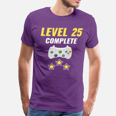 Level 25 Complete Level 25 Complete - Men's Premium T-Shirt