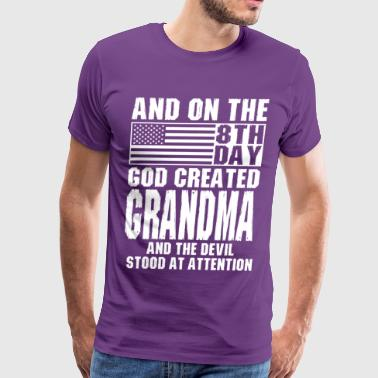 God Beasts And On The 8th Day God Created Grandma And The  - Men's Premium T-Shirt