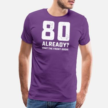 Funny 80th Birthday Tshirt