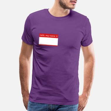 Tag Hello, my name is ... - name tag - Men's Premium T-Shirt