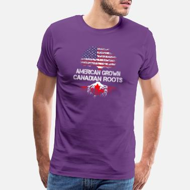 Canadian Grown American Roots American grown Canadian root - Men's Premium T-Shirt