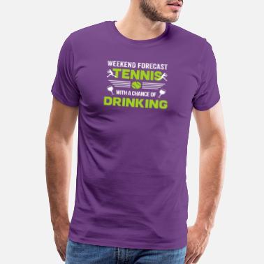 84c2a2eb Funny Tennis Tennis Shirt Tennis Weekend Forecast Funny Gift - Men's  Premium T-Shirt