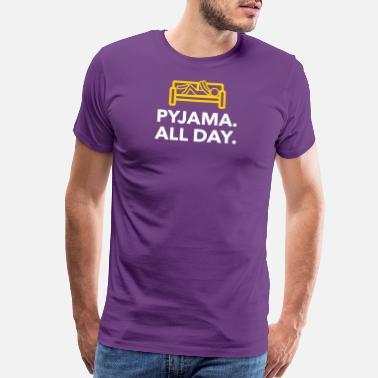 Truant Throughout The Day In Your Pajamas! - Men's Premium T-Shirt