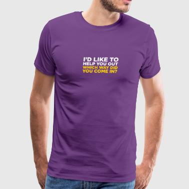 I'd Like To Help You! - Men's Premium T-Shirt