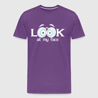 Look at My Face - Men's Premium T-Shirt