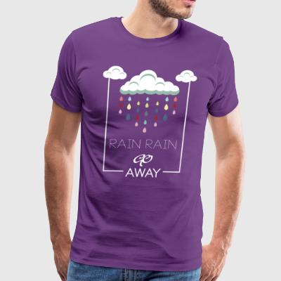 rain go away - Men's Premium T-Shirt