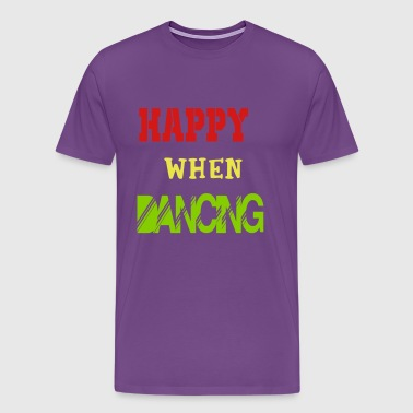 happy when dancing - Men's Premium T-Shirt