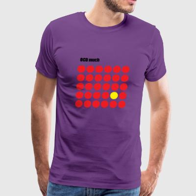 OCD MUCH - red dots - Men's Premium T-Shirt