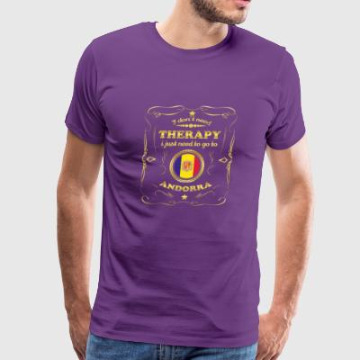 DON T NEED THERAPIE GO TO ANDORRA - Men's Premium T-Shirt