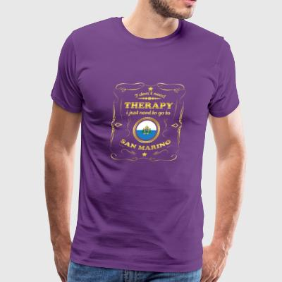 DON T NEED THERAPIE GO TO SAN MARINO - Men's Premium T-Shirt