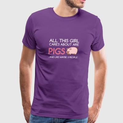 All This Girl Cares About Are Pigs Funny - Men's Premium T-Shirt