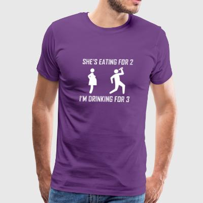shes eating for two im drinking for three - Men's Premium T-Shirt